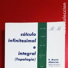 Livros em segunda mão: LIBRO-PROBLEMAS DE CÁLCULO INFINITESIMAL E INTEGRAL-R.BRONTO ABAURREA-1977-5ªEDICIÓN. Lote 230376155