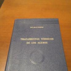 Libros de segunda mano de Ciencias: TRATAMIENTOS TÉRMICOS DE LOS ACEROS JOSÉ APRAIZ. Lote 230452085