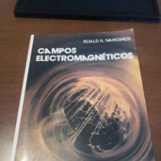 Libros de segunda mano de Ciencias: CAMPOS ELECTROMAGNÉTICOS ROALD K. WANGSNESS. Lote 230997285