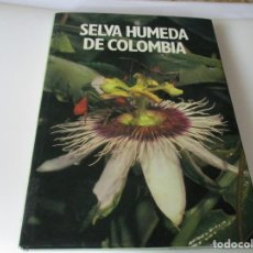 Libros de segunda mano: VV.AA SELVA HUMEDA DE COLOMBIA W4936. Lote 232434780