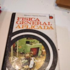 Libros de segunda mano de Ciencias: M-1 LIBRO FISICA GENERAL APLICADA BIBLIOTECA HISPANIA ILUSTRADA. Lote 232501253