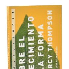 Libros de segunda mano: SOBRE EL CRECIMIENTO Y LA FORMA - THOMPSON, D'ARCY WENTWORTH. Lote 295549668