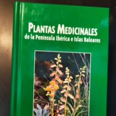 Livros em segunda mão: PLANTAS MEDICINALES DE LA PENÍNSULA IBÉRICA E ISLAS BALEARES. JUAN BAUTISTA PERIS. ED. JAGUAR 2001. Lote 232935665