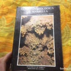 Libros de segunda mano: GUIA ESPELEOLOGICA DE MARBELLA AYUNTAMIENTO DE MARBELLA UNICO Y COMPLETO LAS CUEVAS PLANOS. Lote 233037890