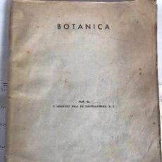 Libros de segunda mano: LIBRO BOTÁNICA POR EL P.IGNACIO SALA DE CASTELLARNAU 1945. Lote 233123180