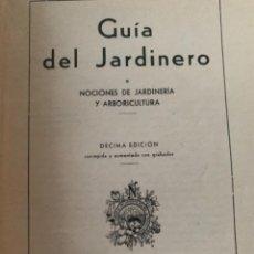 Libros de segunda mano: GUÍA DEL JARDINERO (CAJ 3). Lote 233123755