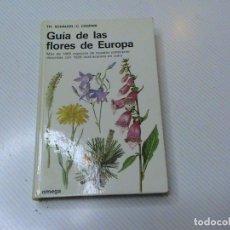Livros em segunda mão: GUÍA DE LAS FLORES DE EUROPA. (TH. SCHAUER Y C. CASPARI). Lote 233058915
