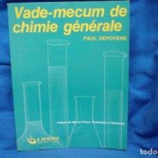 Libros de segunda mano de Ciencias: VADE-MECUM DE CHIMIE GÉNÉRALE - PAUL DEPOVERE - A. DE BOECK 1981. Lote 233315525