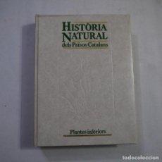 Libros de segunda mano: HISTÒRIA DELS PAÏSOS CATALANS 4. PLANTES INFERIORS - 1986 - CATALAN. Lote 233915855