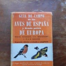 Livres d'occasion: GUÍA DE CAMPO DE LAS AVES DE ESPAÑA Y DE EUROPA. Lote 234028975