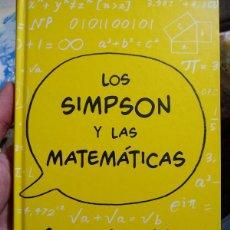 Libros de segunda mano de Ciencias: LOS SIMPSON Y LAS MATEMATICAS - SIMON SINGH - ARIEL - 1ªED 2013. Lote 234429000