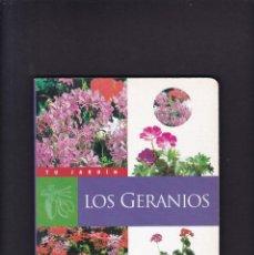 Livros em segunda mão: LOS GERANIOS - JARDINERIA PRACTICA - SUSAETA EDITORIAL 1994. Lote 234506230