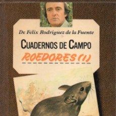 Livres d'occasion: CUADERNOS DE CAMPO FÉLIX RODRÍGUEZ DE LA FUENTE N° 55, ROEDORES (I). Lote 234552580