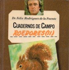 Livres d'occasion: CUADERNOS DE CAMPO FÉLIX RODRÍGUEZ DE LA FUENTE N° 59, ROEDORES (II). Lote 234553580