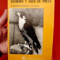 Livres d'occasion: CETRERÍA Y AVES DE PRESA. FÉLIX RODRÍGUEZ DE LA FUENTE. AÑO: 1964. BUEN ESTADO. ÚNICO EN TC.. Lote 234752660