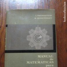 Libros de segunda mano de Ciencias: MANUAL DE MATEMÁTICAS PARA INGENIEROS Y ESTUDIANTES. I. BRONSHTEIN / K. SEMENDIAEV. MOSCÚ 1988.. Lote 234956320