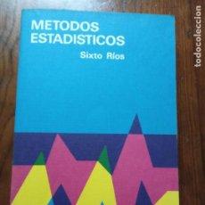 Libros de segunda mano de Ciencias: MÉTODOS ESTADÍSTICOS-SIXTO RÍOS.. Lote 234961560
