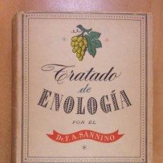Livres d'occasion: TRATADO DE ENOLOGIA / DR. F.A. SANNINO / 3ª ED. 1954. EDICIONES G. GILI. Lote 235033740