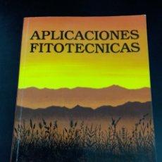 Libros de segunda mano de Ciencias: 1995 APLICACIONES FITOTECNICAS , PEDRO URBANO TERRON. Lote 235054030