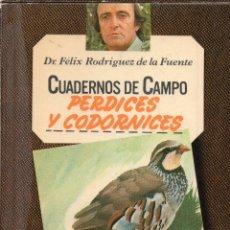 Livres d'occasion: CUADERNOS DE CAMPO FÉLIX RODRÍGUEZ DE LA FUENTE N° 43, PERDICES Y CODORNICES. Lote 235077035