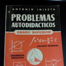 Libros de segunda mano de Ciencias: 1964 PROBLEMAS AUTODIDACTICOS GRADO SUPERIOR, ANTONIO HINIESTA. Lote 235082735