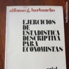 Libros de segunda mano de Ciencias: EJERCICIOS DE ESTADÍSTICA DESCRIPTIVA PARA ECONOMISTAS - BARBANCHO ALFONSO.. Lote 235089760