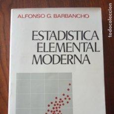 Libros de segunda mano de Ciencias: ESTADÍSTICA ELEMENTAL MODERNA - GARCÍA BARBANCHO, ALFONSO - ARIEL 1973.. Lote 235090385