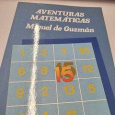 Libros de segunda mano de Ciencias: AVENTURAS MATEMÁTICAS - MIGUEL DE GUZMÁN. Lote 235237815