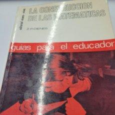 Libros de segunda mano de Ciencias: LA CONSTRUCCIÓN DE LAS MATEMÁTICAS - Z P DIENES. Lote 235239790