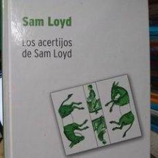 Libros de segunda mano de Ciencias: LOS ACERTIJOS DE SAM LOYD. SAM LOYD. BIBLIOTECA DESAFÍOS MATEMÁTICOS DE RBA.. Lote 235278150