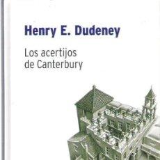 Libros de segunda mano de Ciencias: LOS ACERTIJOS DE CANTERBURY. HENRY E. DUDENEY. BIBLIOTECA DESAFÍOS MATEMÁTICOS DE RBA. Lote 235279825