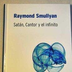 Libros de segunda mano de Ciencias: SATÁN, CÁNTOR Y EL INFINITO. RAYMOND SMULLYAN. BIBLIOTECA DESAFÍOS MATEMÁTICOS DE RBA.. Lote 235280695