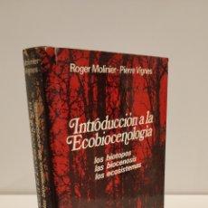 Libros de segunda mano: INTRODUCCIÓN A LA ECOBIOCENOLOGÍA - ROGER MOLINIER Y PIERRES VIGNES. Lote 235333255