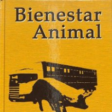 Libros de segunda mano: BIENESTAR ANIMAL. Lote 235358350