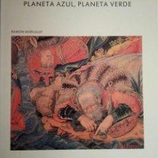 Libri di seconda mano: PLANETA AZUL, PLANETA VERDE. RAMÓN MARGALEF. BIBLIOTECA SCIENTIFIC AMERICAN. PRENSA CIENTÍFICA. Lote 235840135