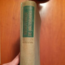 Libros de segunda mano de Ciencias: TRATADO DE RESISTENCIA DE MATERIALES - EDITORIAL AGUILAR 1958. Lote 235851190