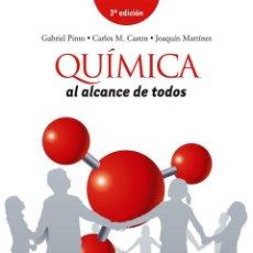 Libros de segunda mano de Ciencias: QUÍMICA AL ALCANCE DE TODOS. 3ª EDICIÓN. GABRIEL PINTO. CARLOS M. CASTRO. JOAQUÍN MARTÍNEZ. PEARSON. Lote 235853410