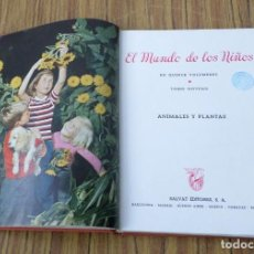 Libros de segunda mano: ANIMALES Y PLANTAS - EL MUNDO DE LOS NIÑOS - TOMO 9 - ED. SALVAT 1960. Lote 236578435
