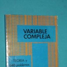 Livros em segunda mão: VARIABLE COMPLEJA, TEORIA Y 640 PROBLEMAS RESUELTOS, MURRAY R. SPIEGEL. Lote 236627660