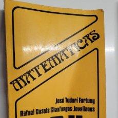 Libros de segunda mano de Ciencias: MATEMÁTICA COU - JOSÉ TUDURÍ FORTUNY, GASALS CIENFUEGOS-JOVELLANOS. Lote 236696195