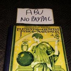 Libros de segunda mano de Ciencias: ELEMENTOS DE CIENCIAS FÍSICO NATURALES GRADO SUPERIOR 1952 DALMAU CARLES. Lote 236782975