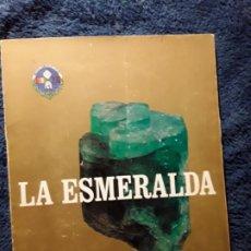 Libros de segunda mano: LA ESMERALDA, DE ARGIMIRO SANTOS. INSTITUTO GEMOLOGICO ESPAÑOL. Lote 236999835