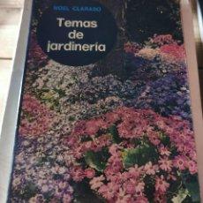 Libros de segunda mano: TEMAS DE JARDINERIA - NOEL CLARASO, 1971,266 PAGINAS. Lote 237066115