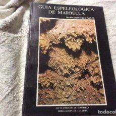 Libros de segunda mano: GUIA ESPELEOLOGICA DE MARBELLA AYUNTAMIENTO DE MARBELLA UNICO Y COMPLETO LAS CUEVAS PLANOS. Lote 237204040