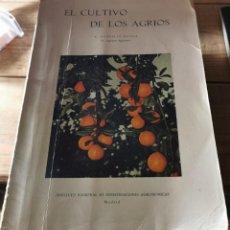 Libros de segunda mano: EL CULTIVO DE LOS AGRIOS. E. GONZÁLEZ - SICILIA. Lote 237272665