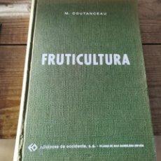 Libros de segunda mano: FRUTICULTURA.- M. COUTANCEAU. Lote 237282520