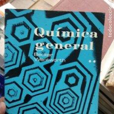 Libri di seconda mano: QUÍMICA GENERAL, BECKER WENTWORTH. TOMO II. L.23220. Lote 237914105
