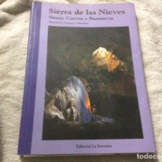 Livros em segunda mão: SIERRA DE LAS NIEVES SIMAS CUEVAS Y BARRANCOS MANUEL GUERRERO SANCHEZ EDITORIAL LA SERRANIA. Lote 237956590