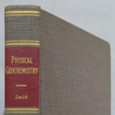 Livres d'occasion: PHYSICAL GEOCHEMISTRY. SMITH. Lote 238306560