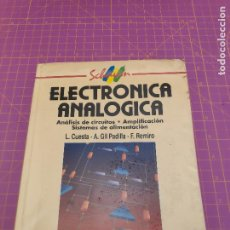 Livres d'occasion: ELECTRÓNICA ANALÓICA - SCHAUM MCGRAW HILL - 1991 - CUESTA - PADILLA - REMIRO. Lote 238568860